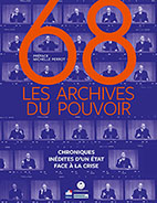 """68, les archives du pouvoir"", co-édition Archives nationales et L'Iconoclaste,"